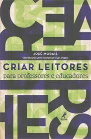 Criar leitores: para Professores e Educadores