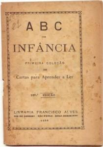 ABC da Infância: primeira coleção de cartas para aprender a ler. 107 ed. Rio de Janeiro: Livraria Francisco Alves, 1956.