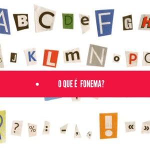 O que é Fonema?